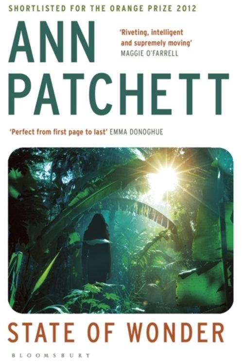 Ann Patchett - State Of Wonder