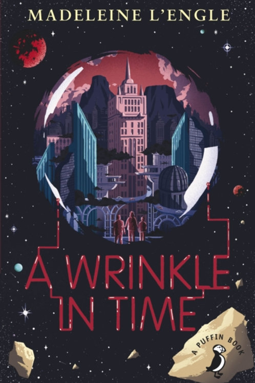 Madeleine L'Engle - A Wrinkle In Time (AGE 10+)