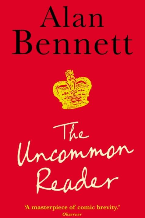 Alan Bennett - Uncommon Reader