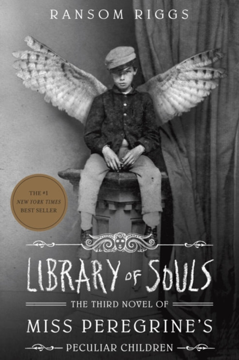 Ransom Riggs - Library Of Souls (AGE 13+) (3rd In Series)