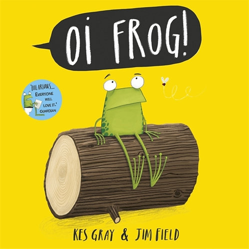 Kes Gray And Jim Field - Oi Frog! (AGE 3+)