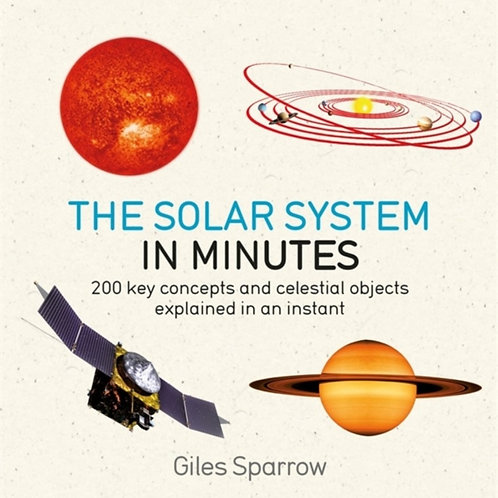 Giles Sparrow - Solar System In Minutes