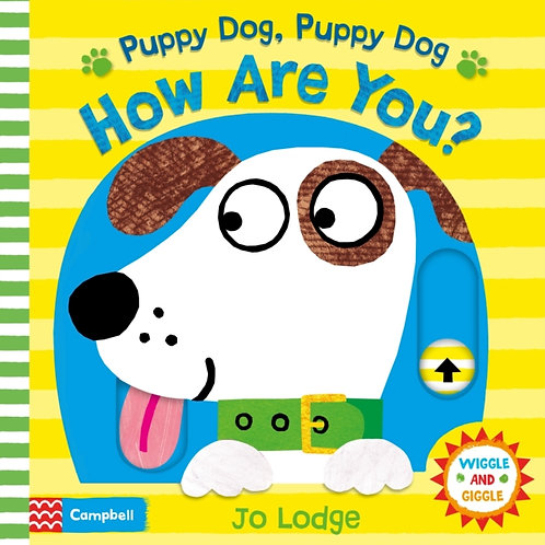 Jo Lodge - Puppy Dog Puppy Dog How Are You? (AGE 2+) (HARDBACK)