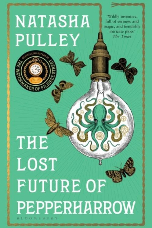 Natasha Pulley - The Lost Future Of Pepperharrow
