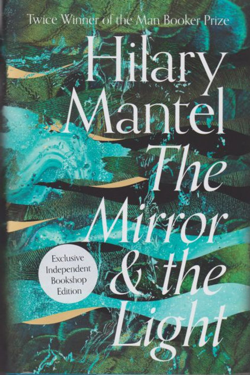 Hilary Mantel - The Mirror And The Light (SIGNED BOOKPLATE EDITION) (HARDBACK)