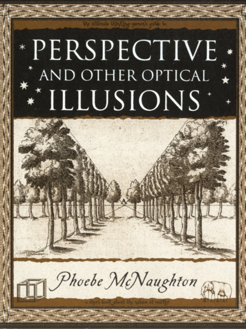 Phoebe McNaughton - Perspective And Other Optical Illusions