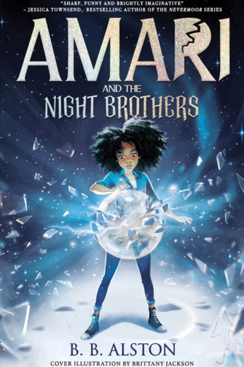 BB Alston - Amari And The Night Brothers (AGE 8+)