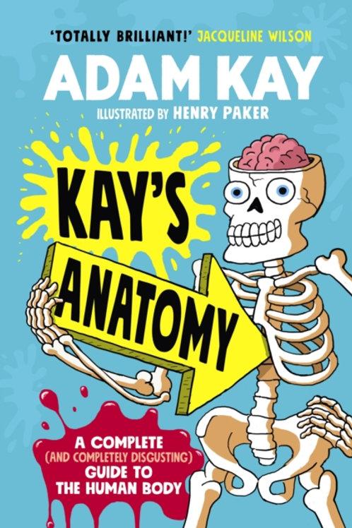 Adam Kay - Kay's Anatomy (AGE 8+) (HARDBACK)