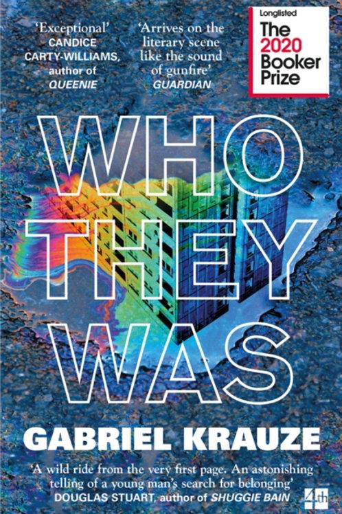 Gabriel Krauze - Who They Was