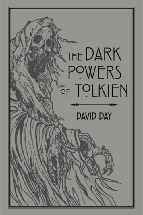 David Day - The Dark Powers Of Tolkien
