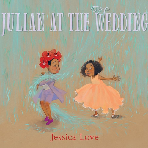 Jessica Love - Julian At The Wedding (SIGNED BOOKPLATE EDITION) (AGE 4+) (HB)