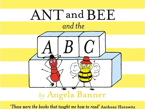 Angela Banner - Ant And Bee And The ABC (AGE 3+) (HARDBACK)