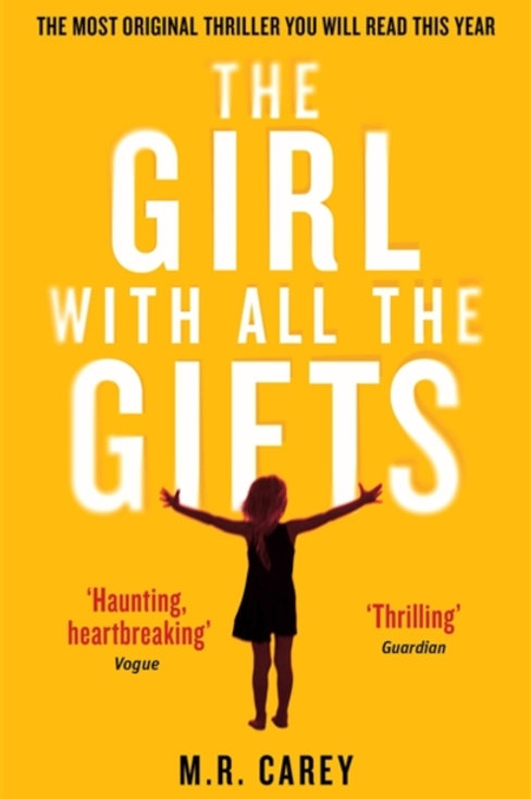 M.R. Carey - The Girl With All The Gifts