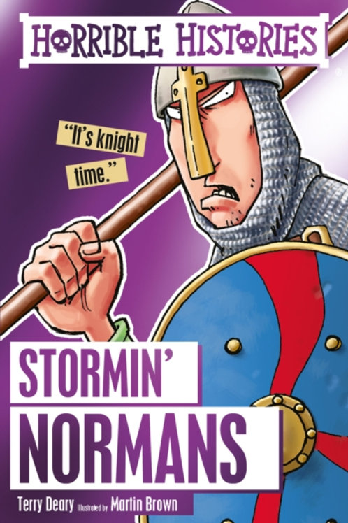 Terry Deary - Horrible Histories : Stormin' Normans (AGE 7+)