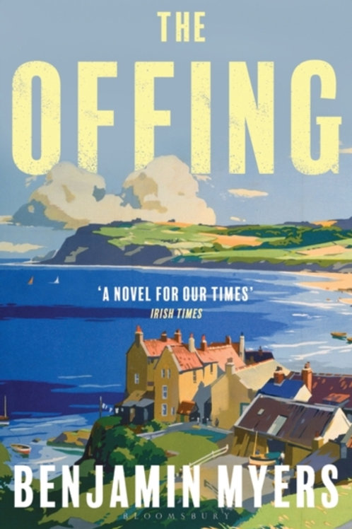 Benjamin Myers - The Offing