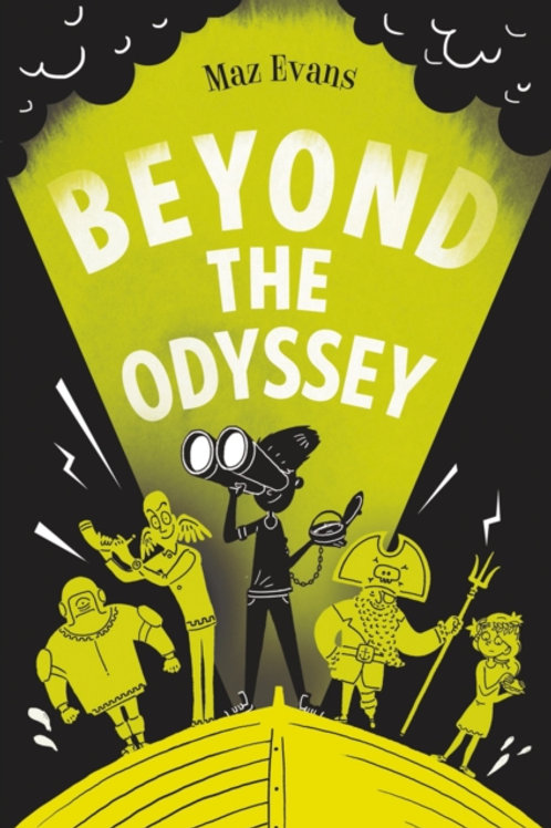 Maz Evans - Beyond The Odyssey (AGE 9+) (3rd In Series)