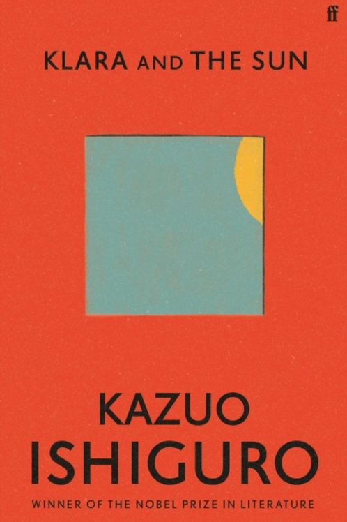 Kazuo Ishiguro - Klara And The Sun (HARDBACK)