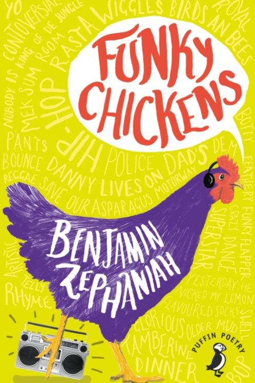 Benjamin Zephaniah - Funky Chickens (AGE 9+)