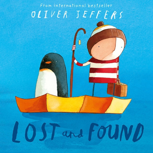 Oliver Jeffers - Lost And Found (AGE 3+)