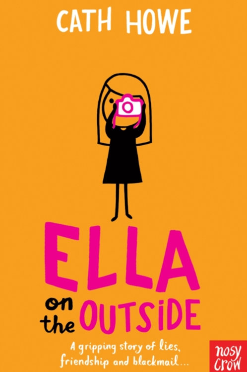 Cath Howe - Ella On The Outside (AGE 8+)
