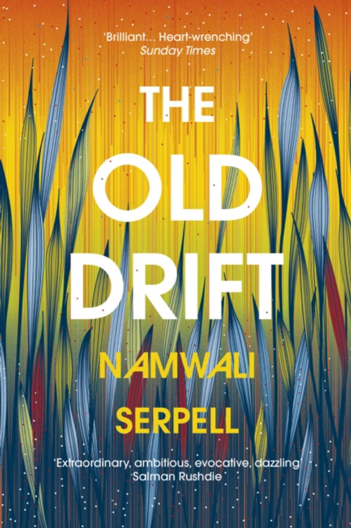 Namwali Serpell - Old Drift