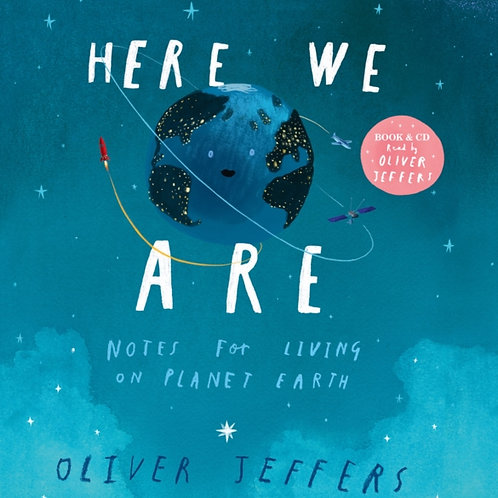 Oliver Jeffers - Here We Are (AGE 3+)