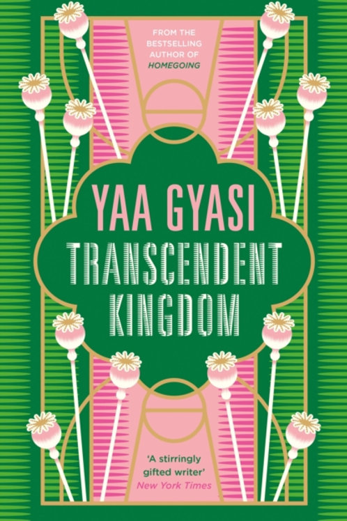 Yaa Gyasi - Transcendent Kingdom (SIGNED BOOKPLATE EDITION) (HARDBACK)