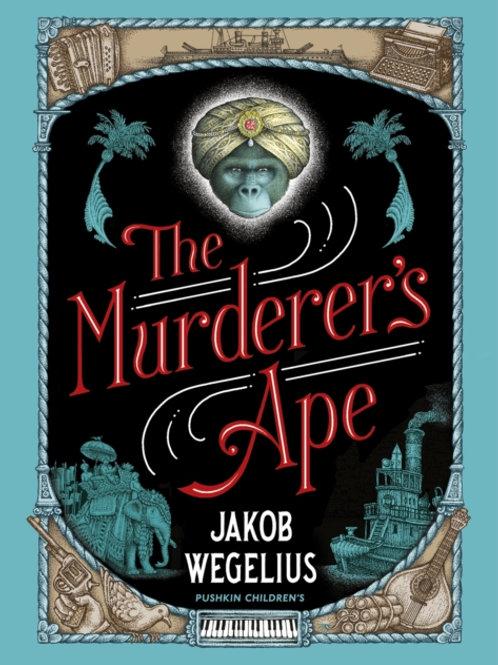 Jakob Wegelius - Murderer's Ape (AGE 10+)