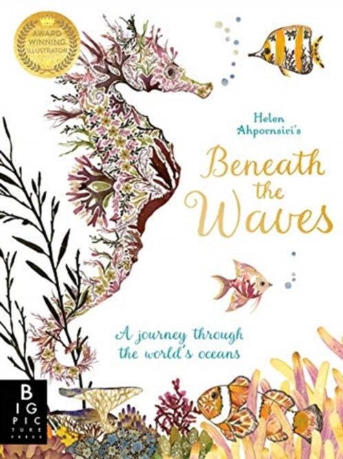 Helen Ahpornsiri - Beneath The Waves (AGE 7+)