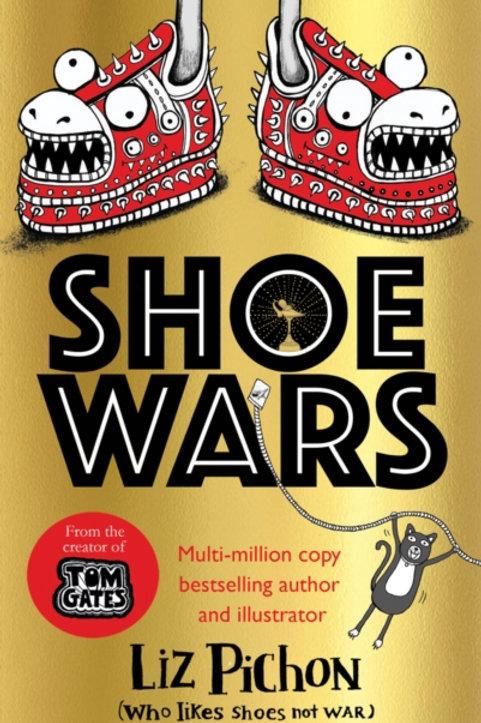 Liz Pichon - Shoe Wars (SIGNED BOOKPLATE) (FREE TOTE BAG) (AGE 9+) (HB)
