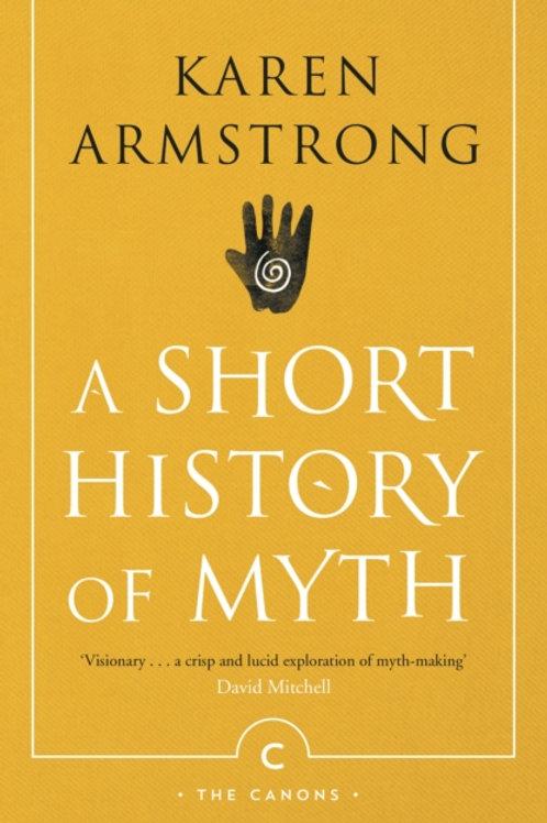 Karen Armstrong - A Short History Of Myth