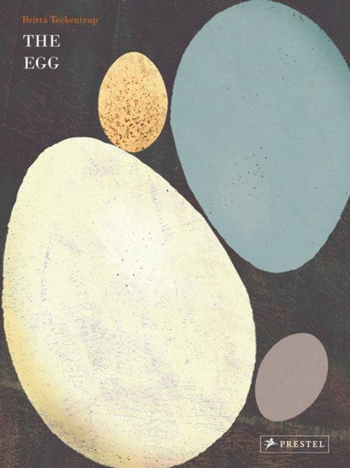 Britta Teckentrup - The Egg (HARDBACK) (AGE 6+)