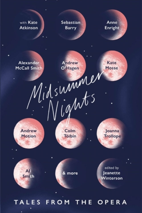 Midsummer Nights: Tales From The Opera