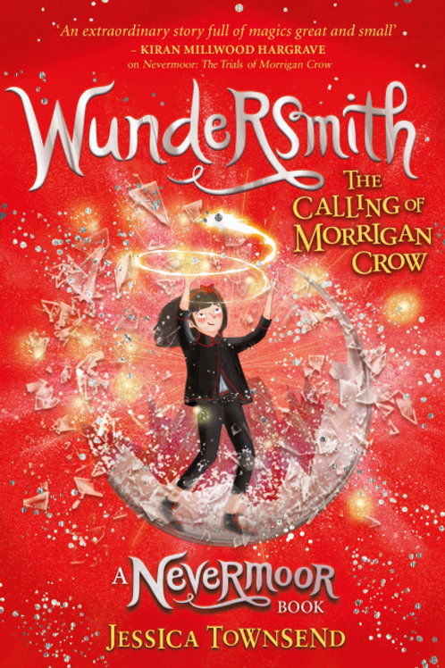 Jessica Townsend - Wundersmith (AGE 9+) (2nd In Series)