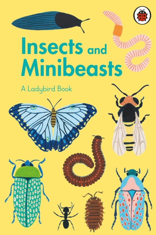 Ladybird Book: Insects And Minibeasts (AGE 7+) (HARDBACK)