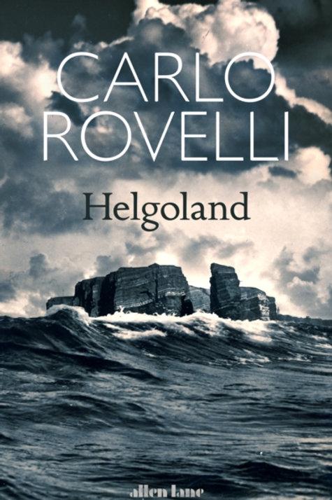 Carlo Rovelli - Helgoland (HARDBACK)