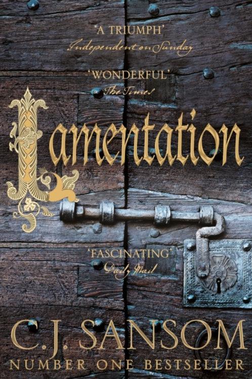 C.J.Sansom - Lamentation (Shardlake Volume 6)