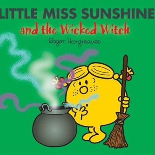 Roger Hargreaves - Little Miss Sunshine And The Wicked Witch (AGE 3+)