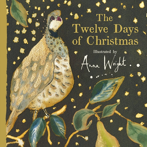 Anna Wright - The Twelve Days of Christmas (AGE 3+) (HARDBACK)