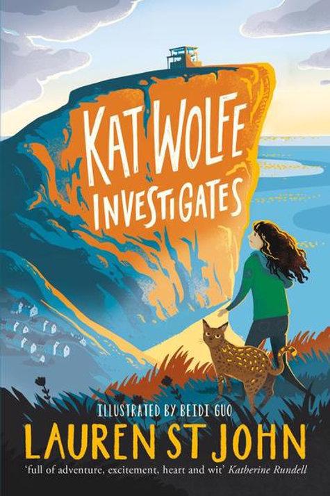 Lauren St. John - Kat Wolfe Investigates (AGE 9+) (1st In Series)