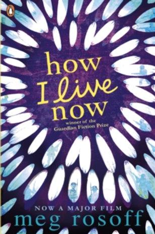 Meg Rosoff - How I Live Now (AGE 12+)