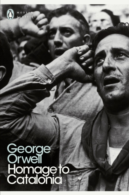George Orwell - Homage To Catalonia