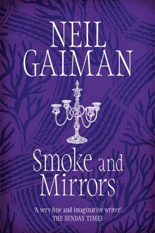 Neil Gaiman - Smoke And Mirrors
