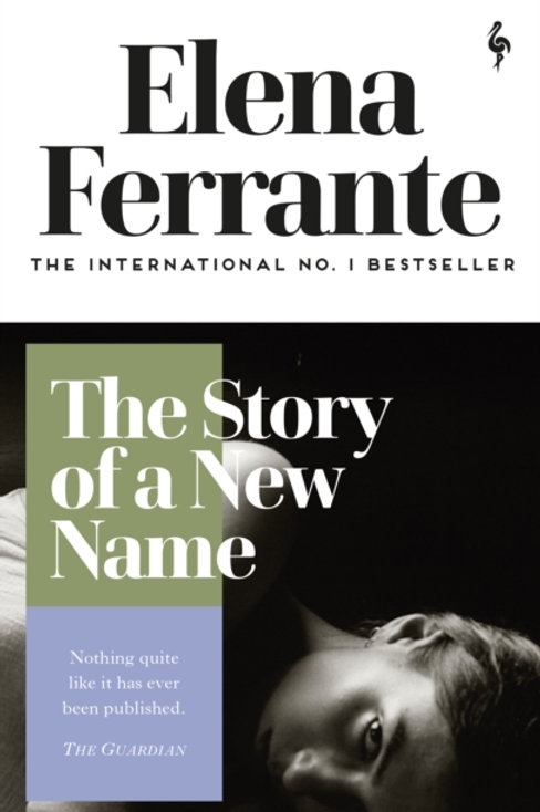 Elena Ferrante - The Story Of A New Name (2nd In Series)