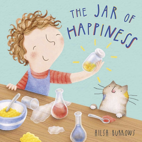 Ailsa Burrows - The Jar Of Happiness (AGE 3+)