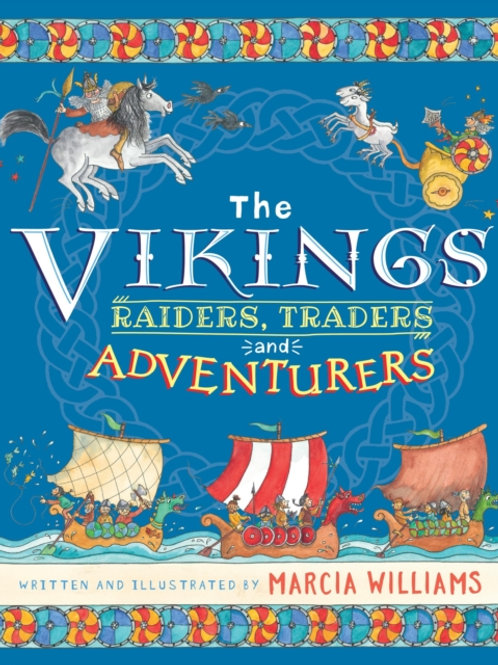 Marcia Williams - The Vikings: Raiders, Traders, Adventurers (AGE 6+) (HARDBACK)
