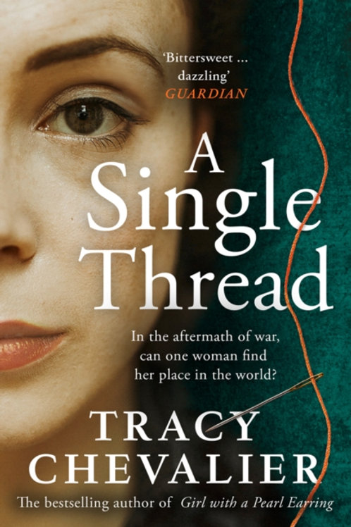 Tracy Chevalier - A Single Thread