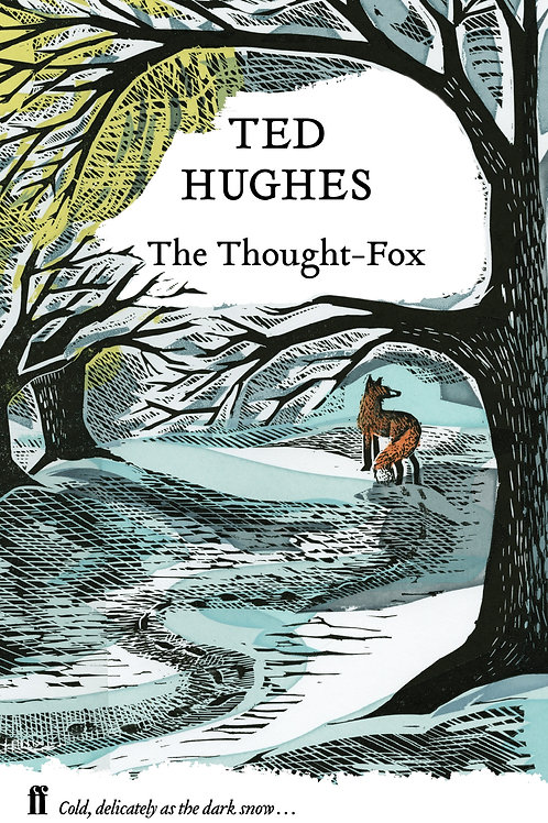 Ted Hughes - The Thought - Fox (HARDBACK)