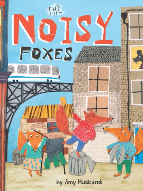 Amy Husband - The Noisy Foxes (AGE 3+)