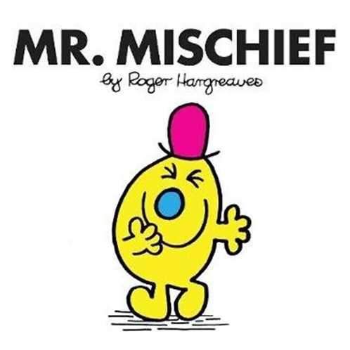 Roger Hargreaves - Mr. Mischief (AGE 3+) (Mr. Men No. 36)